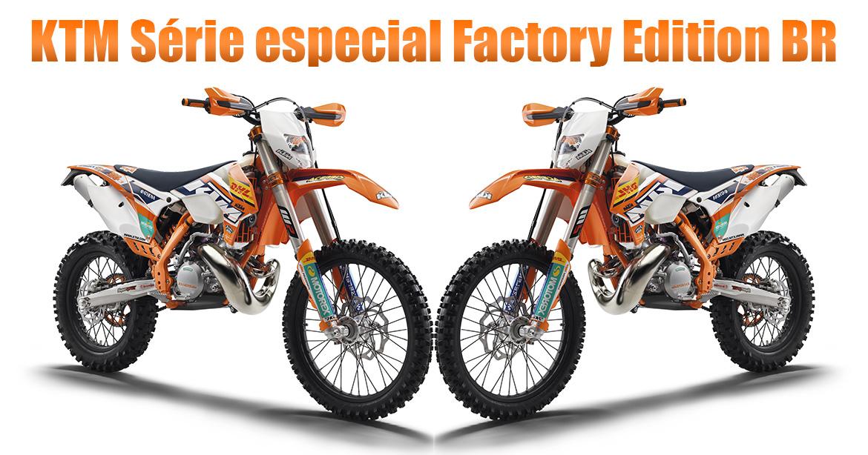 KTM Factory Edition BR a Série especial lançada para linha de Enduro